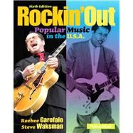 Rockin' Out Popular Music in the U.S.A. by Garofalo, Reebee; Waksman, Steven, 9780205956807