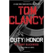 Tom Clancy Duty and Honor by Blackwood, Grant, 9780399176807