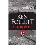 Eye of the Needle by Follett, Ken, 9780451476807
