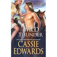 Wild Thunder by Edwards, Cassie, 9781420136807