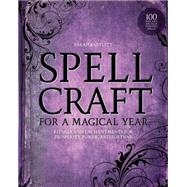 Spellcraft for a Magical Year by Bartlett, Sarah, 9781592336807
