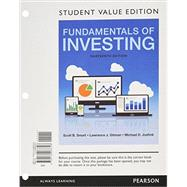 Fundamentals of Investing, Student Value Edition Plus MyFinanceLab with Pearson eText -- Access Card Package by Smart, Scott B.; Gitman, Lawrence J.; Joehnk, Michael D., 9780134426808