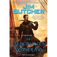The Aeronaut's Windlass by Butcher, Jim, 9780451466808