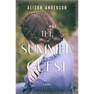 The Summer Guest by Anderson, Alison, 9781443446808