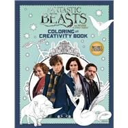 Coloring and Creativity Book (Fantastic Beasts and Where to Find Them) by Marsham, Liz, 9781338116809