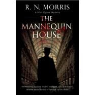 The Mannequin House by Morris, R. N., 9780727896810