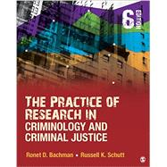 The Practice of Research in Criminology and Criminal Justice by Bachman, Ronet D.; Schutt, Russell K., 9781506306810