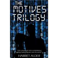 The Motives Trilogy by Alder, Harriet, 9781849636810