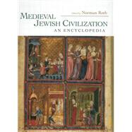 Medieval Jewish Civilization by Roth,Norman;Roth,Norman, 9780415866811