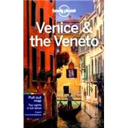 Lonely Planet Venice & the Veneto by Lonely Planet Publications; Bonetto, Cristian; Hardy, Paula, 9781743216811