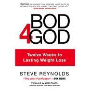 Bod4god by Reynolds, Steve, 9780800726812