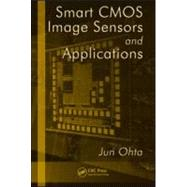 Smart CMOS Image Sensors and Applications by Ohta; Jun, 9780849336812