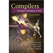 Compilers Principles, Techniques, and Tools by Aho, Alfred V.; Lam, Monica S.; Sethi, Ravi; Ullman, Jeffrey D., 9780321486813