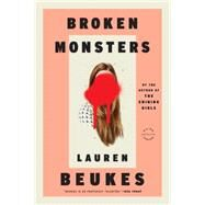 Broken Monsters by Beukes, Lauren, 9780316216814