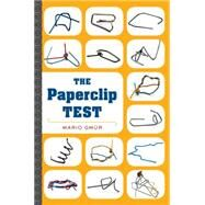 The Paperclip Test by Gm�r, Mario, 9780544776814