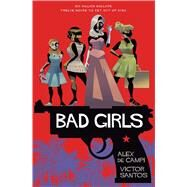 Bad Girls by De Campi, Alex; Santos, Victor, 9781501176814
