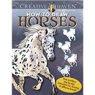 Creative Haven How to Draw Horses by Noble, Marty, 9780486806815