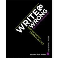 Write & Wrong: Writing Within Criminal Justice by Ferree, Caroline W.; Pfeifer, Heather L., 9781449626815