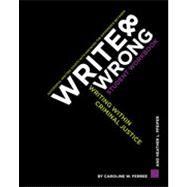 Write & Wrong: Writing Within Criminal Justice by Ferree, Caroline W.; Pfeifer, Heather L., 9781449626815
