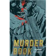 Murder Book by Brisson, Ed, 9781616556815
