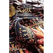 Siwa Jewelry, Costume, and Life in an Egyptian Oasis by Vale, Margaret M., 9789774166815