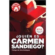 Quién es Carmen Sandiego? by Tinker, Rebecca, 9781328526816
