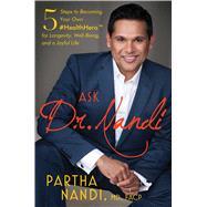 Ask Dr. Nandi by Nandi, Partha, M.d., 9781501156816