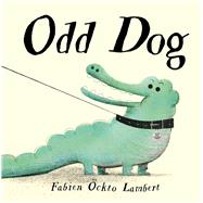 Odd Dog by Lambert, Fabien Ockto, 9781912006816