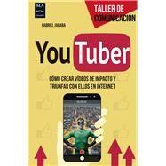 Youtuber by Jaraba, Gabriel, 9788415256816
