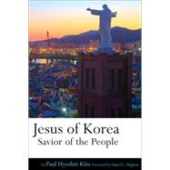 Jesus of Korea by Kim, Paul Hyoshin; Migliore, Daniel L., 9781506406817