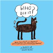 Who Did It?: Boxed Set Containing Who Sneezed? Who Burped? Who Farted? Who Peed? Who Pooped? by Hale, Ohara, 9781576876817