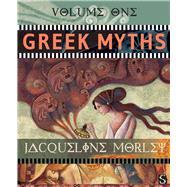 Greek Myths (Volume One) by Morley, Jacqueline, 9781910706817