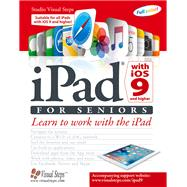 iPad With iOS 9 for Seniors by Studio Visual Steps, 9789059056817