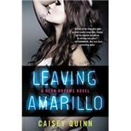 Leaving Amarillo by Quinn, Caisey, 9780062366818
