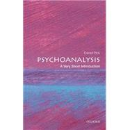 Psychoanalysis: A Very Short Introduction by Pick, Daniel, 9780199226818