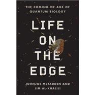 Life on the Edge by MCFADDEN, JOHNJOEAL-KHALILI, JIM, 9780307986818