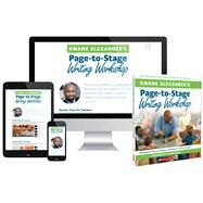 Kwame Alexander's Page-to-Stage Writing Workshop Awakening the Writer, Publisher, and Presenter in Every K-8 Student by Alexander, Kwame, 9781338026818