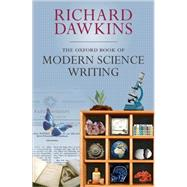The Oxford Book of Modern Science Writing by Dawkins, Richard, 9780199216819