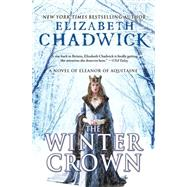 The Winter Crown by Chadwick, Elizabeth, 9781402296819