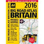 AA 2016 Big Road Atlas Britain by AA Media Limited, 9780749576820