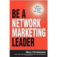 Be a Network Marketing Leader by Christensen, Mary, 9780814436820
