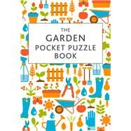 The Garden Pocket Puzzle Book by Squire, David, 9781849536820