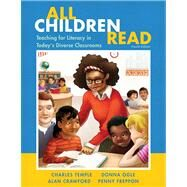 All Children Read Teaching for Literacy in Today's Diverse Classrooms by Temple, Charles A.; Ogle, Donna; Crawford, Alan N.; Freppon, Penny, 9780133066821