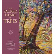 The Sacred Heart of Trees by Salerno, Toni Carmine, 9780738746821