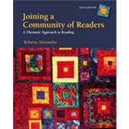 Joining a Community of Readers by Alexander, Roberta, 9781133586821