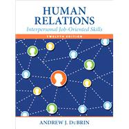 Human Relations Interpersonal Job-Oriented Skills by DuBrin, Andrew J., 9780133506822