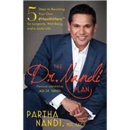The Dr. Nandi Plan by Nandi, Partha, M.d., 9781501156823
