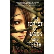 The Forest of Hands and Teeth by Ryan, Carrie, 9780385736824