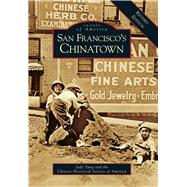 San Francisco's Chinatown by Yung, Judy; Dooley, Stephen; Letcher, Andy; Carr-Gomm, Philip, 9781467116824