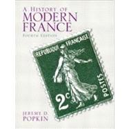 A History of Modern France by Popkin; Jeremy D., 9780205846825